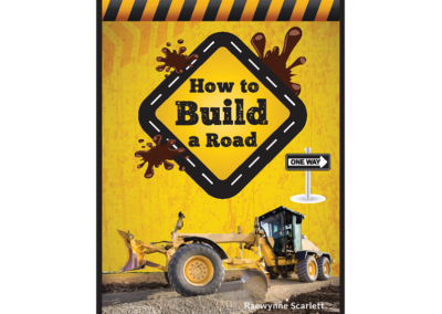 How To Build A Road Children's Book Cover
