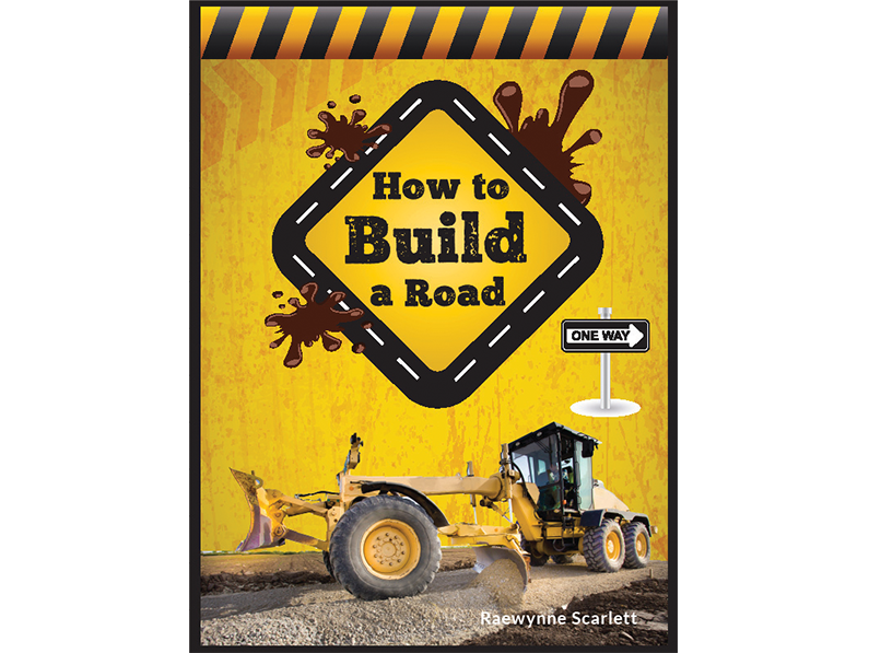 Book Cover Graphic Design For How To Build A Road Children's Book